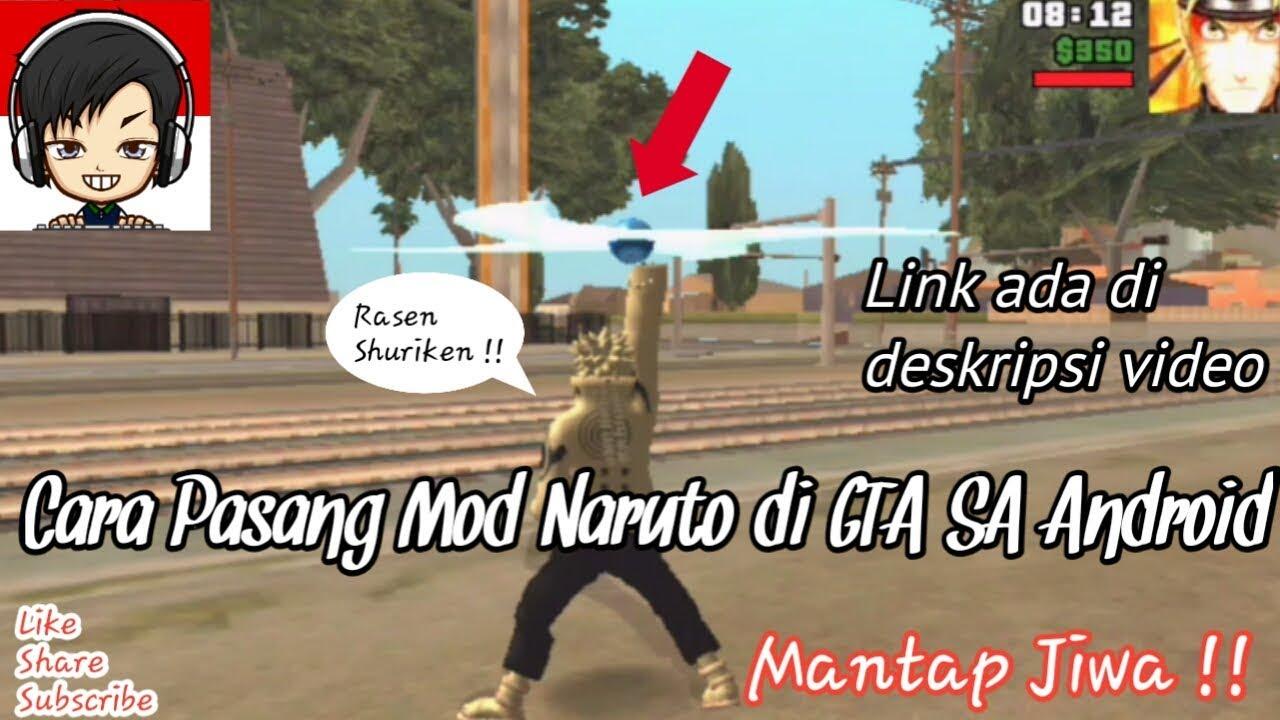 Cara Memasang Mod Naruto Di Gta San Andreas Android Youtube