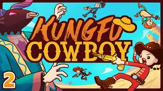 The Boys play an online 4 player roguelike named Kungfu Cowboy. Don't sleep on this game!