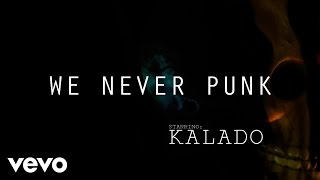 Kalado - Never Punk