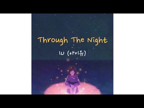 IU (아이유) - Through The Night (Sub Indo)