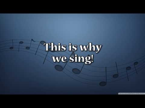 Why We Sing - Tenor