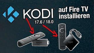 Anleitung: Kodi 17.6 auf Fire TV Stick oder Fire TV installieren (einfachste Variante, deutsch)