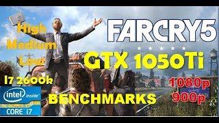 Far Cry 5 GTX 1050Ti - 1080p - High - Medium - Low - i7 2600k | Performance Benchmarks
