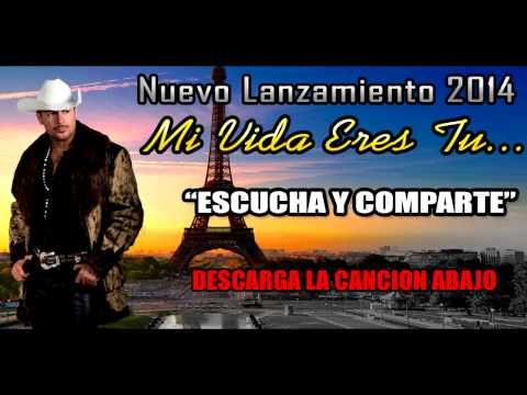 Lazaro Ramirez Mi Vida Eres Tu mp3 Descarga