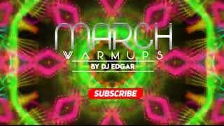 Gambar cover DEMO WARMUP MARCH 2018 BY DJ EDGAR  VOL 1