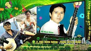 CD hòa tấu Vọng cổ cực hay, rất êm dịu & sâu lắng   Ngón đờn của NS Minh Nhàn - Vũy Khanh & Mỹ Giàu
