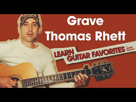 Grave - Thomas Rhett - Guitar Lesson   Tutorial
