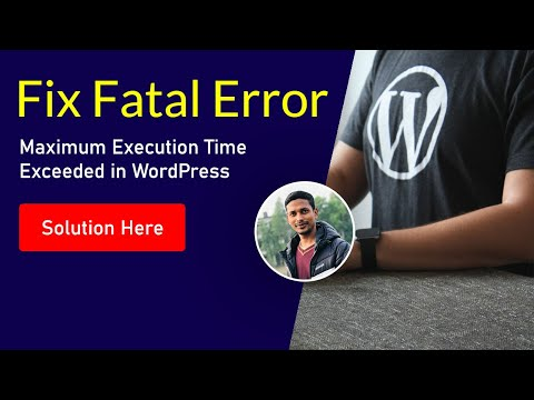 Fatal error maximum execution time of 30 seconds exceeded wordpress update