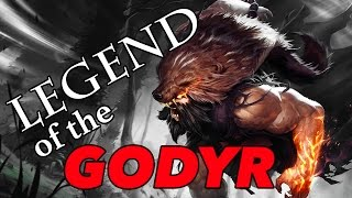Legend of the Godyr