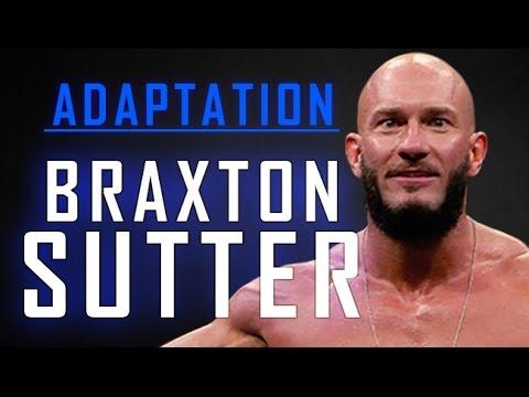 Adaptation: Braxton Sutter