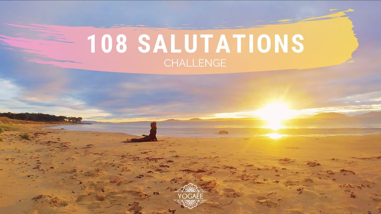 Yogaée Challenge : 108 Salutations au soleil