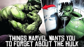 5 Things MARVEL Wants You To FORGET About The Hulk