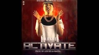 Darkiel - Activate (Prod. Neo Nazza) Audio Original HD