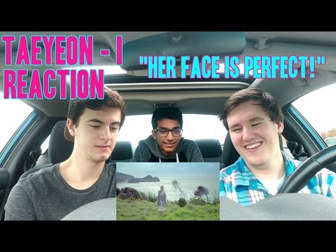 """Taeyeon - I (Feat. Verbal Jint) MV Reaction (Non K-Pop Fan) """"Her Face Is Perfect!"""""""