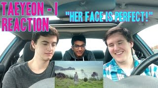 "Taeyeon - I (Feat. Verbal Jint) MV Reaction (Non K-Pop fan) ""Her face is perfect!"""
