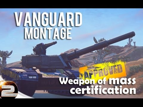 Vanguard Montage, Weapon of Mass certification | Planetside 2 Tanker moments