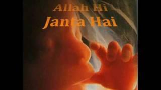Allah Hi Janta Hai.wmv