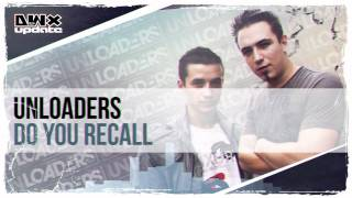 Unloaders - Do You Recall (Preview)
