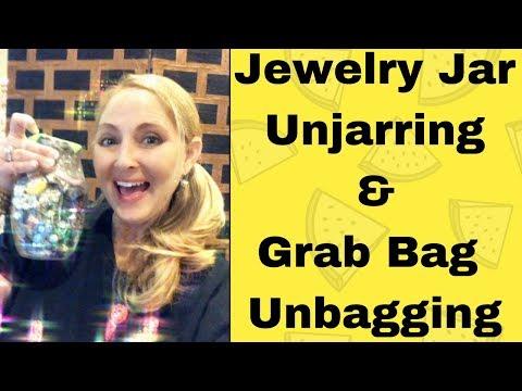 Jewelry Jar Unjarring & Grab Bag Unbagging