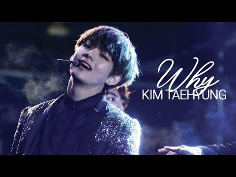 Why | Kim Taehyung [FMV]