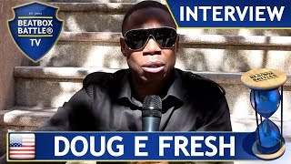 Doug E Fresh from USA - Interview - Beatbox Battle TV