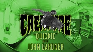 Creature Quickie: John Gardner at Woodward Camp