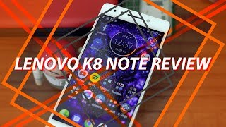 Lenovo K8 Note Review