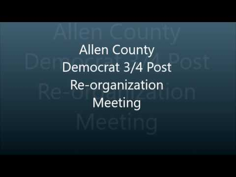 Allen County Democrat 3/4 Post Re-organization Meeting