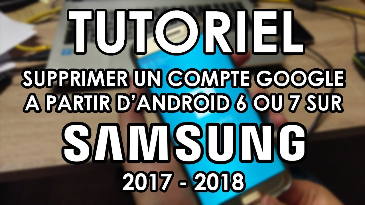 tuto 2017 d bloquer un compte google sur android 6 7 pour samsung a3 a5 s6 s7 s6 s7 edge. Black Bedroom Furniture Sets. Home Design Ideas