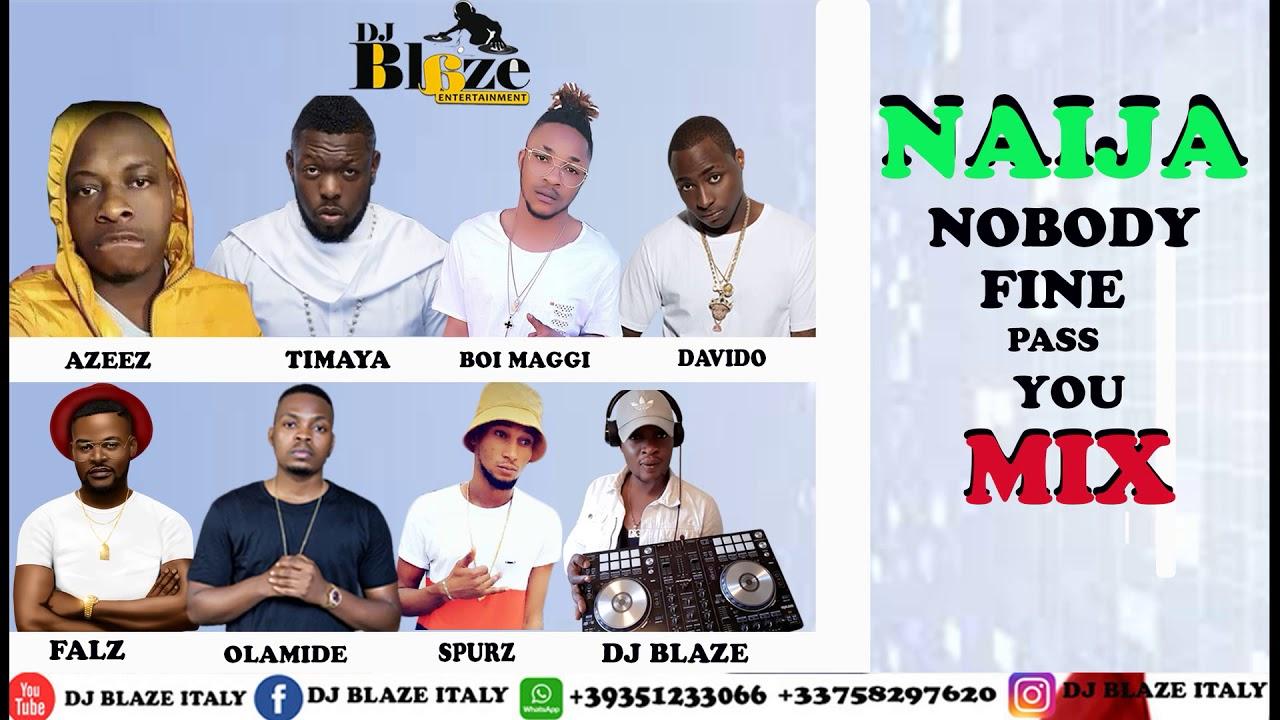 LATEST NAIJA MUSIC MIX 2019 DJ BLAZE FT DAVIDO`WIZKID`TIMAYA`2FACE`TEKNO by  DJ BLAZE ITALY
