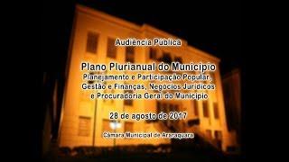 Audiência Pública - Plano Plurianual do Município 28/08/2017