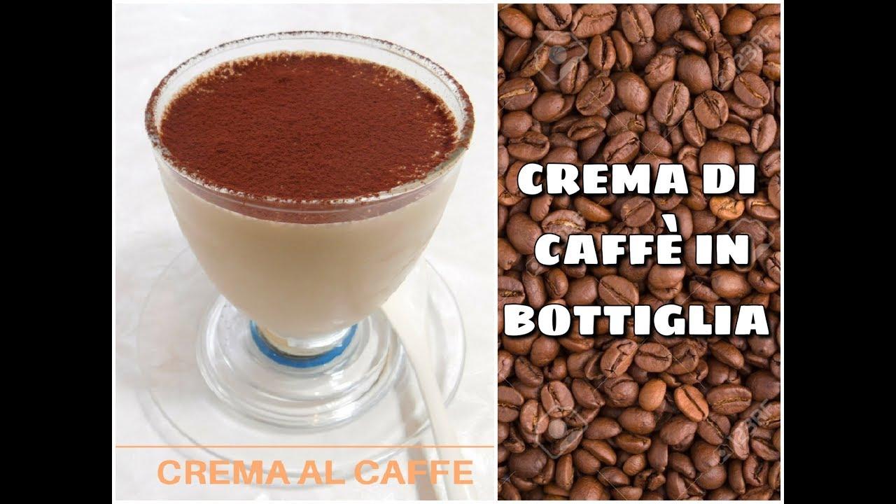 Crema Di Caffè In Bottiglia Youtube