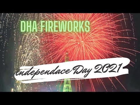 Independence Day Celebrations   Pakistan   DHA 2021 Lahore  14 August 2021