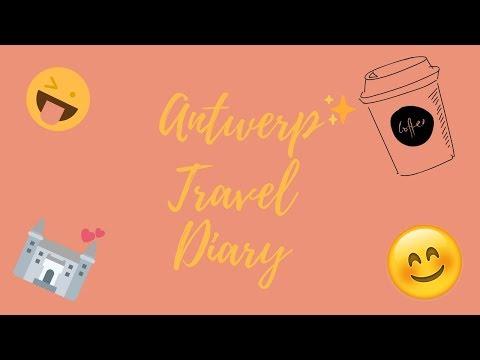 Antwerp Belgium Travel Diary!