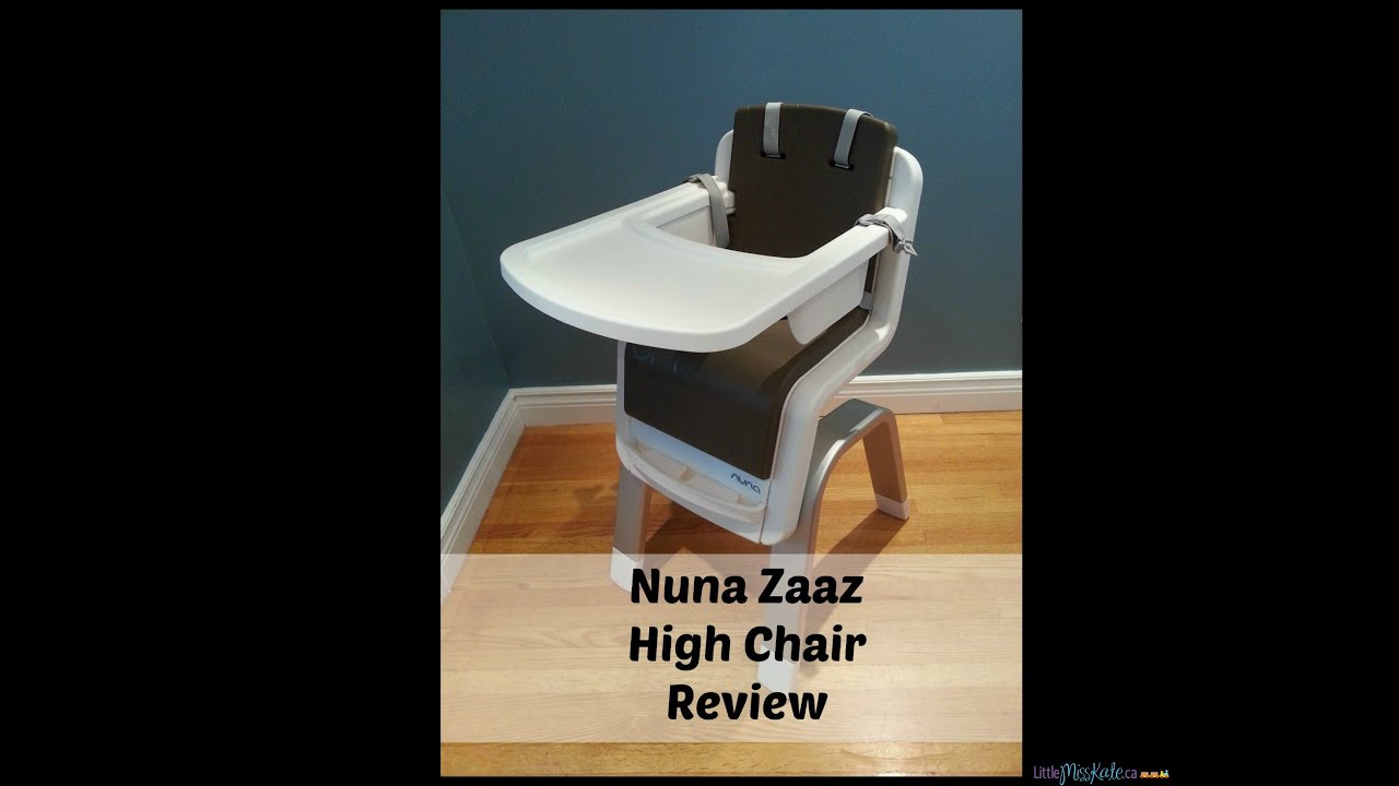 Nuna Zaaz High Chair Nuna Zaaz High Chair Review Youtube