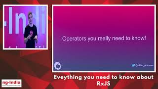 Everything you need to know about RxJS - Jan Niklas | ng-India 2019