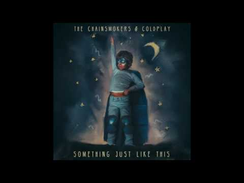 The Chainsmokers & Coldplay - Something Just Like This (Audio)