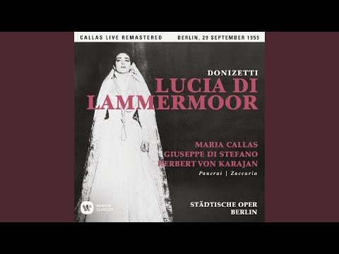 """Lucia Di Lammermoor, Act 2: """"Appressati, Lucia ... Il Pallor Funesto, Orrendo"""" (Enrico, Lucia)..."""