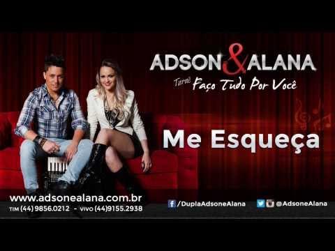 Adson e Alana - Me Esqueça ( Remix ) CD 2014 - Sertanejo Eletronico