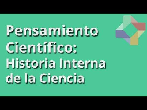 Historia interna de la Ciencia - Pensamiento Científico - Educatina