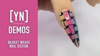 Young Nails Nail Demo - Basket Weave Nail Design - Gel Nails
