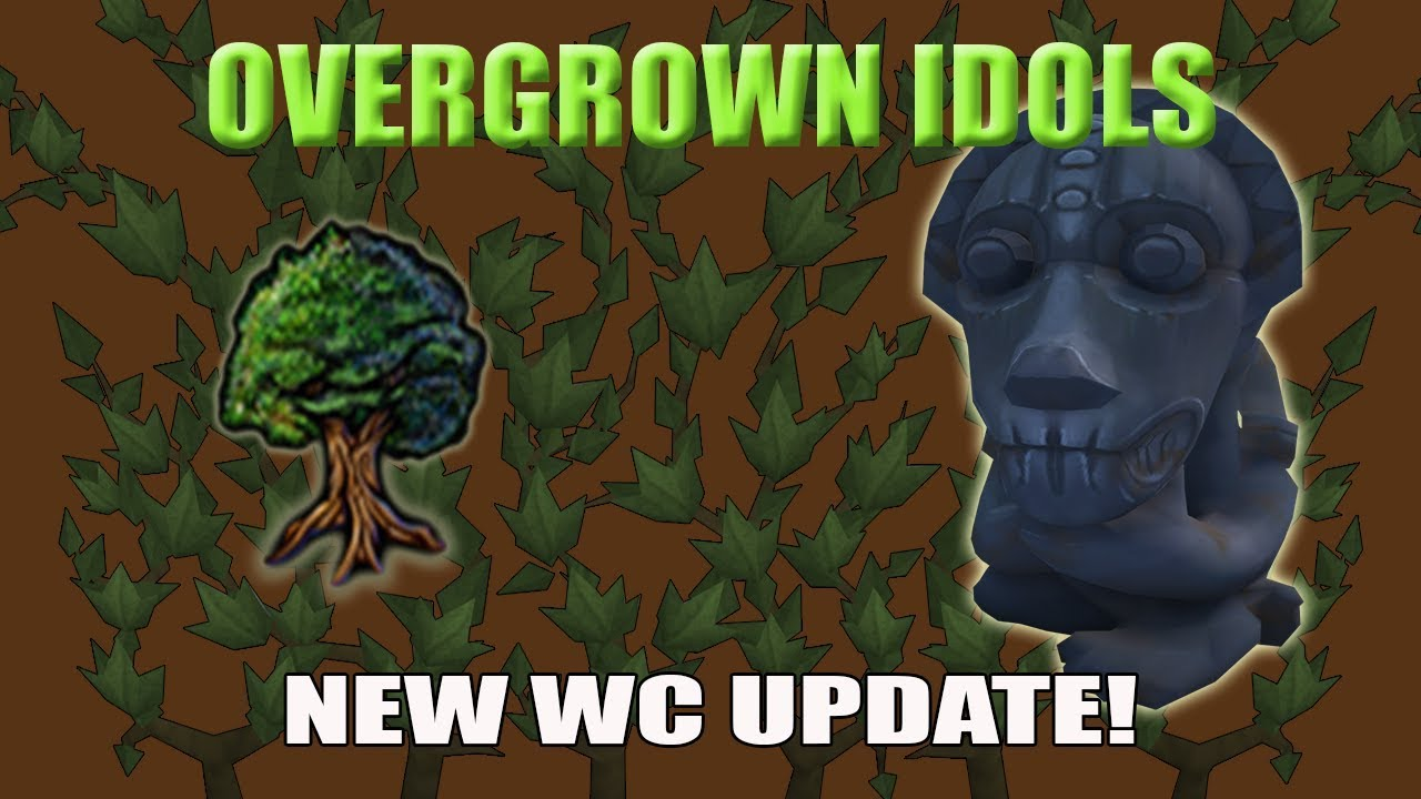 Runescape 3] Overgrown Idols Guide | Woodcutting Update! by