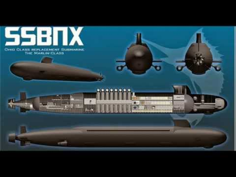 The Future of US Submarines: Ohio Replacement SSBN(X) Ballistic Missile Subs
