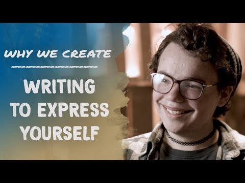 Joshua David MG: Writing to Express Yourself | Why We Create