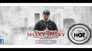 SHAKY SHAKY DADDY YANKEE RMX DJ HOT MIX - 93 bpm