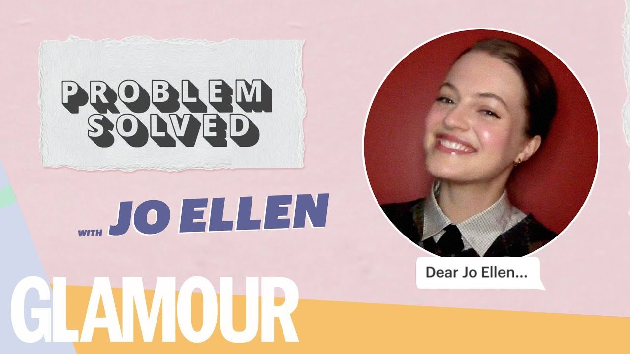 The Prom's Jo Ellen Pellman Becomes Your Agony Aunt In #ProblemSolved | GLAMOUR UK