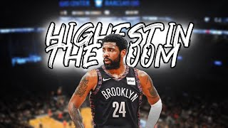 """Kyrie Irving Mix - """"HIGHEST IN THE ROOM"""" (NETS HYPE)"""
