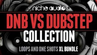 DnB VS Dubstep Collection - Drum Bass Samples Maschine Expansion Pack By Niche Audio