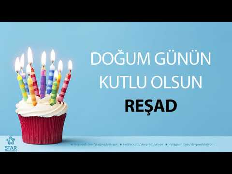İyi ki Doğdun REŞAD - İsme Özel Doğum Günü Şarkısı