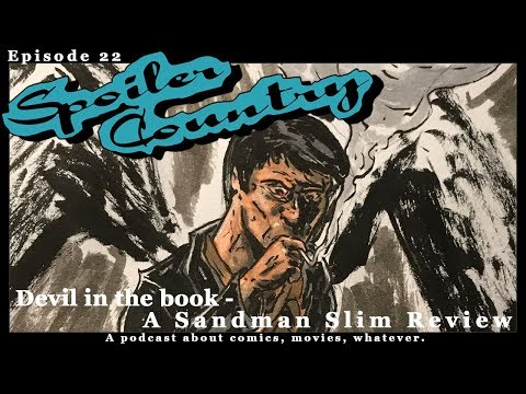 Spoiler Country EP 22: Devil in the Book - A Sandman Slim Review (Richard Kadrey)